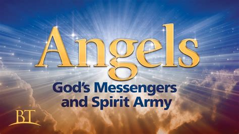 Angels: God's Messengers and Spirit Army   United Church