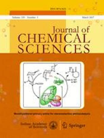 The Journal of Chemical Sciences - Open access journals