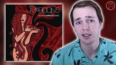 MAROON 5 - SONGS ABOUT JANE (2002) | ALBUM REVIEW - YouTube