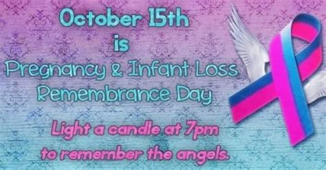 October 15th is Pregnancy & Infant Loss Remembrance Day