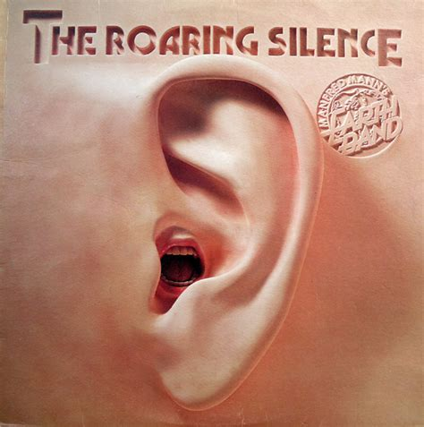 Manfred Mann's Earth Band - The Roaring Silence | Releases