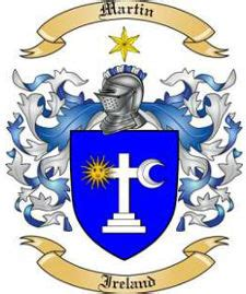 Martin Irish Clan   Family Crest, Coat of Arms, Surname