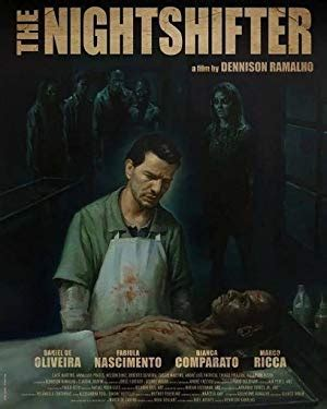The Nightshifter - Z Movies