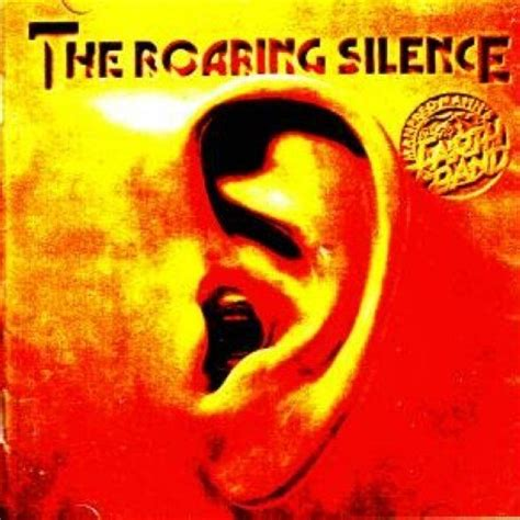 The Roaring Silence (2004) - Manfred Mann's Earth Band